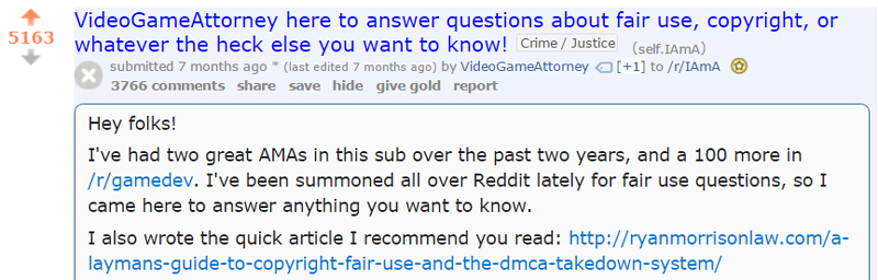 The Video Game Attorney (Ryan Morrison) is a classic example of someone who gives to Reddit. He is allowed to link directly to his website because it is relevant and valuable.