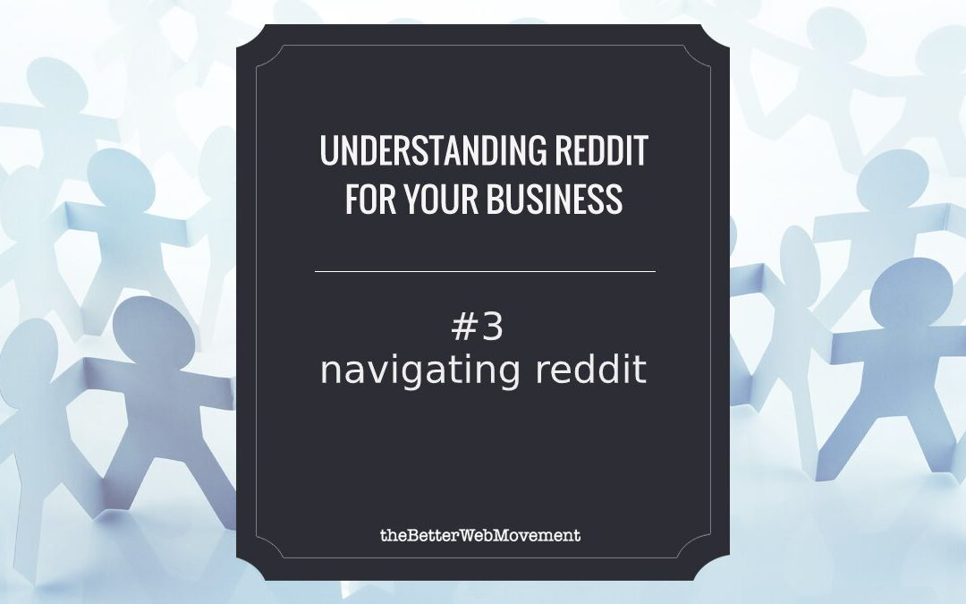 Navigating Reddit, Reading and Searching for Relevant Content