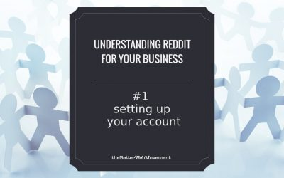 Setting Up Your Reddit Account the Right Way