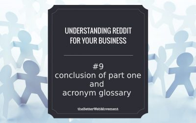 Conclusion of Part One and a Quick Glossary of Common Reddit Acronyms