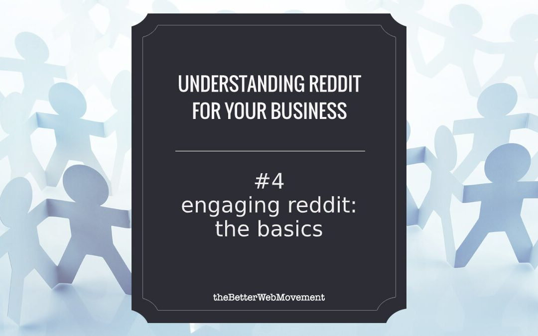 Engaging Reddit: The basics of Reddit Communities
