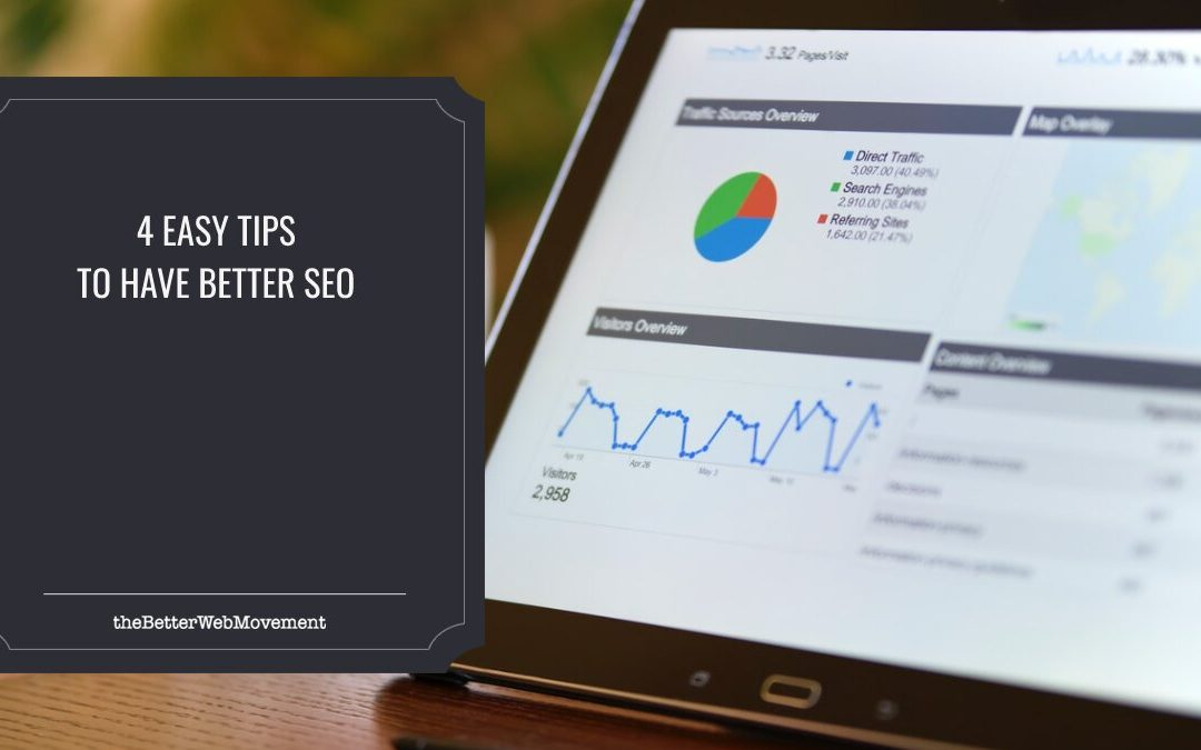 4 Easy Tips To Have Better SEO