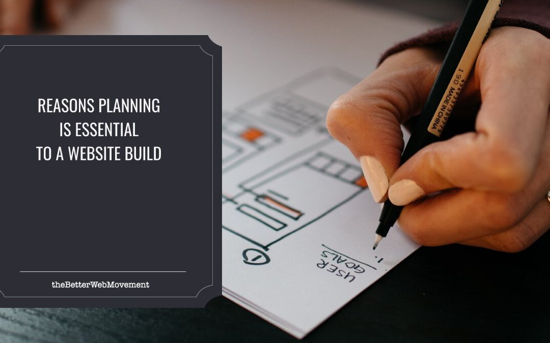 7 Reasons Planning Is Essential To A Website Build