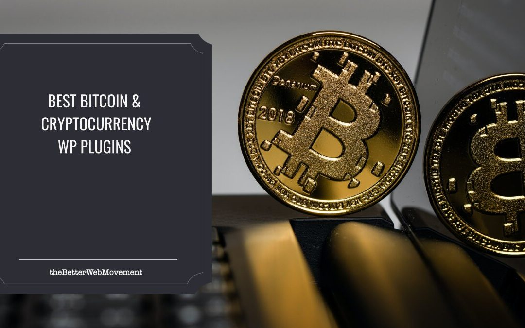 Best Bitcoin & Cryptocurrency WordPress Plugins to Make Cryptotrading Simpler and Faster
