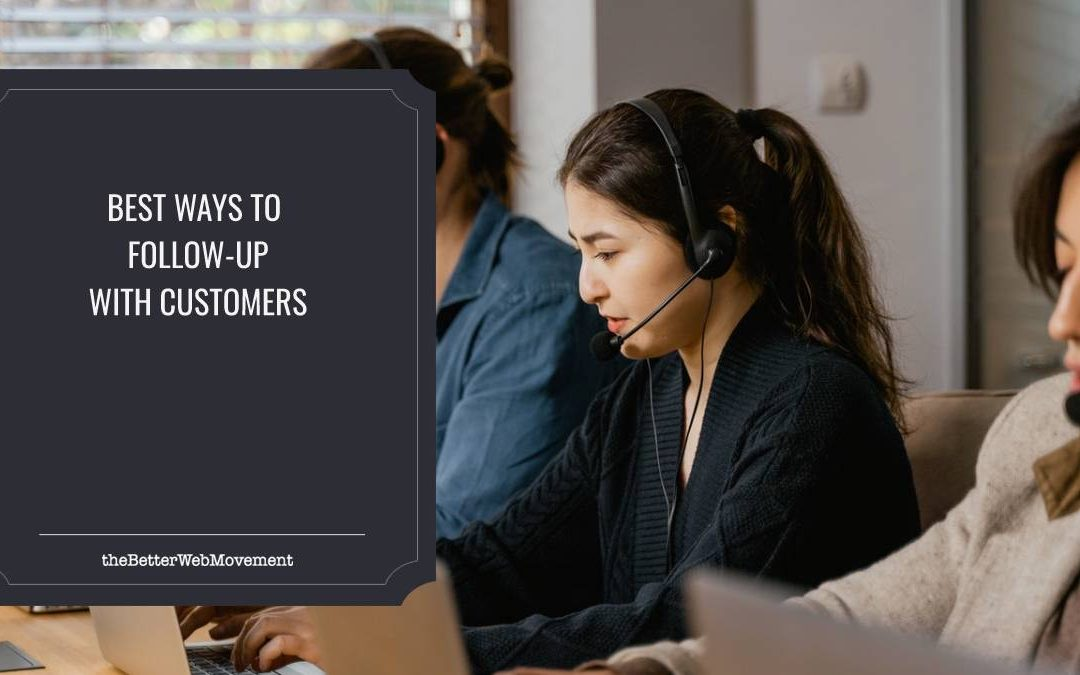 Best Ways to Follow Up With Customers: Smart Steps for Better Sales