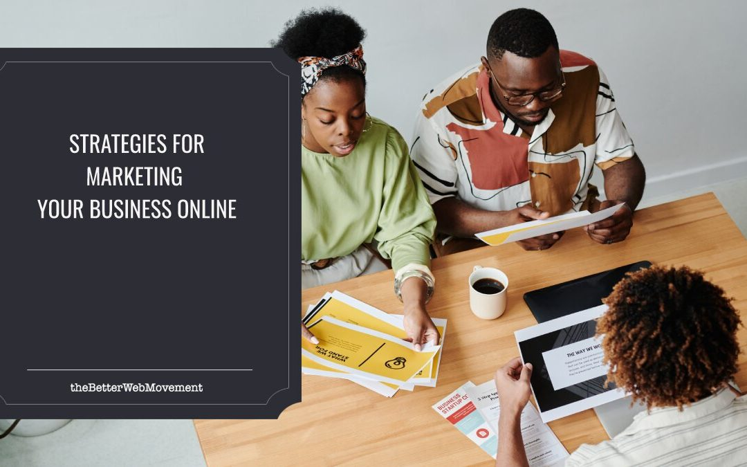Best Strategies for Marketing Your Business Online