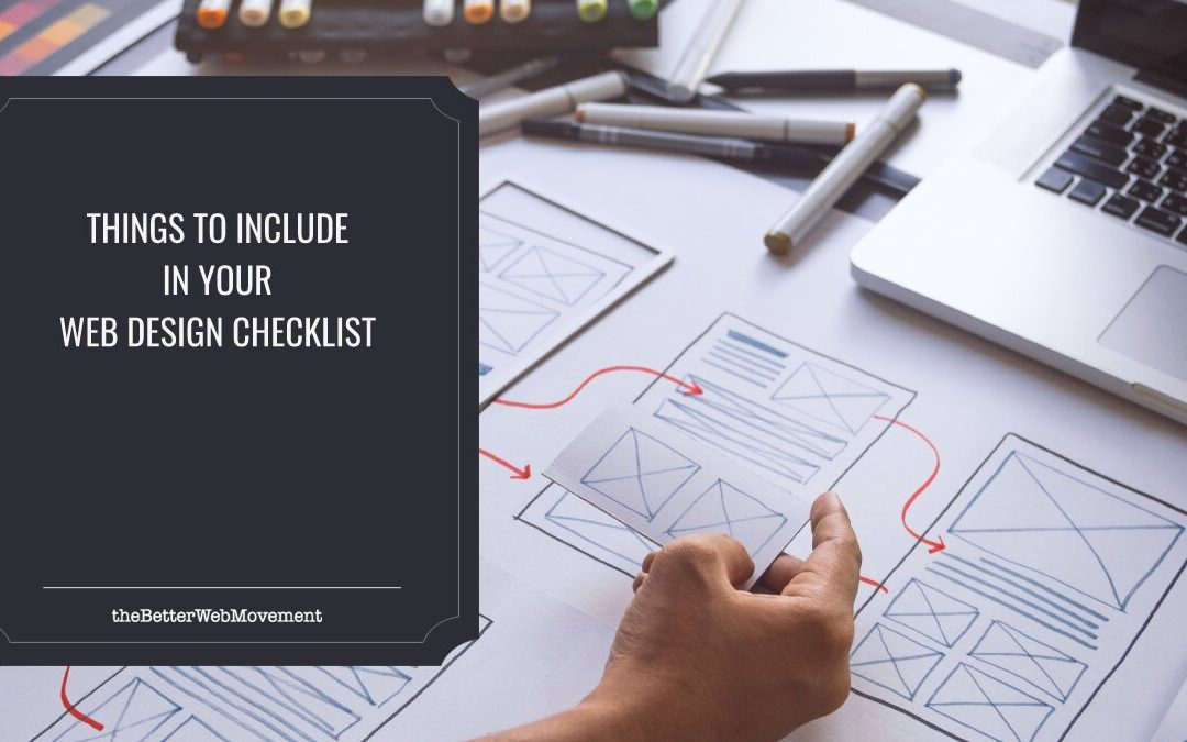 6 Things To Include In Your Web Design Checklist