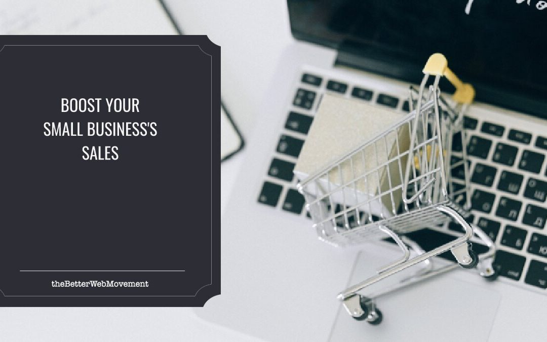 How to Boost Your Small Business's Sales