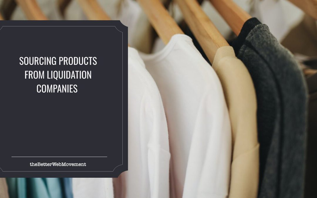 Five Tips for Sourcing Products from Liquidation Companies for Your Brand New Store