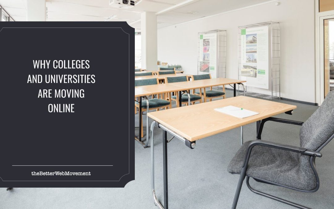 Why Colleges and Universities Are Moving Online
