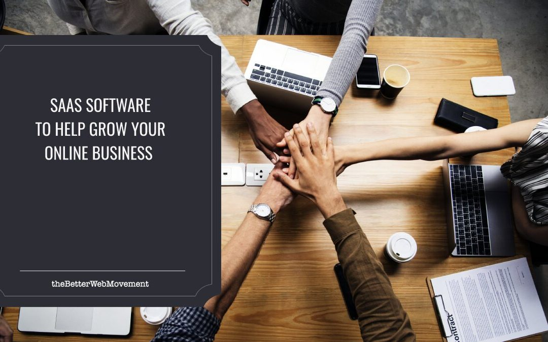 Best SaaS Software to Help Grow Your Online Business